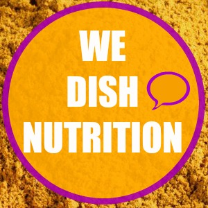 wedishnutrition, we dish nutrition, nutrition community blog